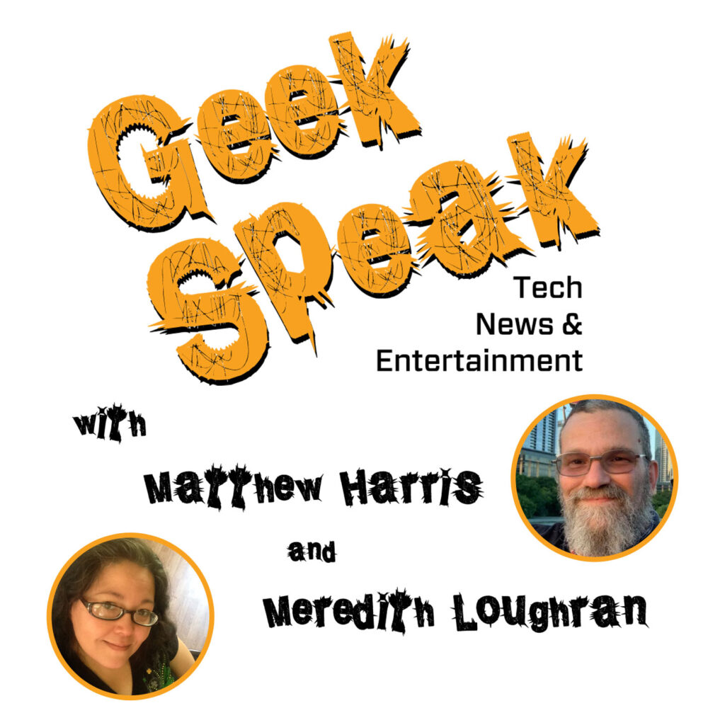 iNDEEvent, Geek Speak, Geek Insider, Meredith Loughran, Matthew Harris, interviews, talk show,