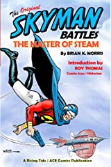 Brian K. Morris, Skyman, writer, publisher, author, Rising Tide Publications, iNDEEvent, Geek Insider