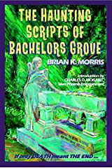 Brian K. Morris, Haunted Scripts of Bachelors Grove, writer, author, publisher, Rising Tide Publications, iNDEEvent, Geek Insider